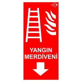 Yangın Merdiveni Uyarı Levhası
