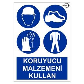Koruyucu Malzemeni Kullan PVC Uyarı Levhası