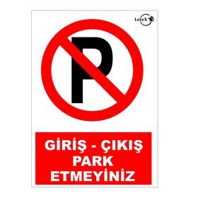 Giriş-Çıkış Parketmeyin Yazılı PVC Uyarı İkaz Levhası