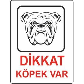 25x35 cm Pvc Dikkat Köpek Var