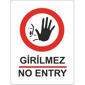 Uyarı Levhası Pvc Girilmez-No Entry