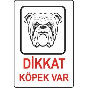 16x24 cm Pvc Dikkat Köpek Var